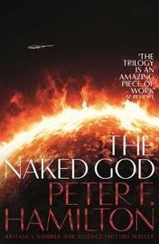 The Naked God by Peter F Hamilton image