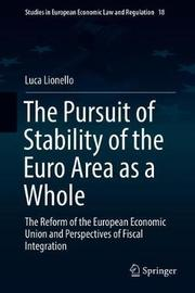 The Pursuit of Stability of the Euro Area as a Whole by Luca Lionello