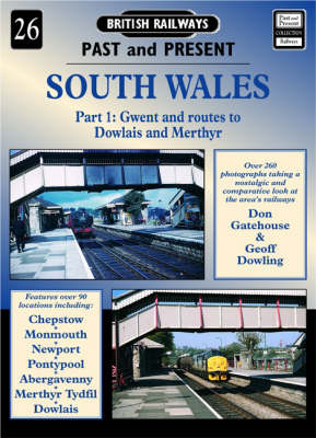 South Wales: Pt.1: Gwent and Routes to Dowlais and Merthyr by Don Gatehouse image