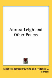 Aurora Leigh and Other Poems by Elizabeth (Barrett) Browning image