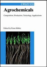 Agrochemicals: Composition, Production, Toxicology, Applications image