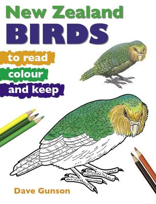 New Zealand Birds to Read, Colour and Keep by Dave Gunson image