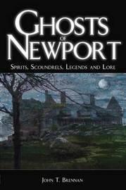 Ghosts of Newport by John Brennan