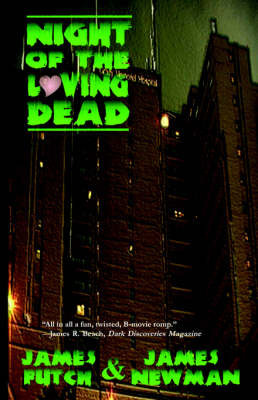Night of the Loving Dead by James Futch