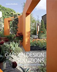 Garden Design Solutions by Stephen Woodhams