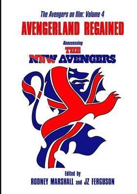 Avengerland Regained by Rodney Marshall