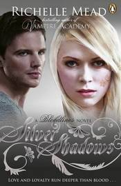 Silver Shadows (Bloodlines #5) by Richelle Mead