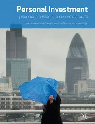 Personal Investment: financial planning in an uncertain world by Mariana Mazzucato image