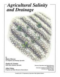 Agricultural Salinity and Drainage by Blaine Hanson