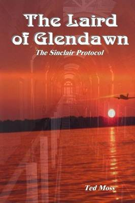 The Laird of Glendawn by Ted Moss