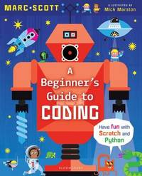 A Beginner's Guide to Coding by Marc A. Scott