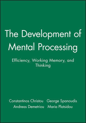 The Development of Mental Processing