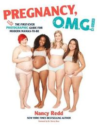 Pregnancy, Omg! by Nancy Amanda Redd
