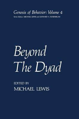 Beyond The Dyad by Michael Lewis