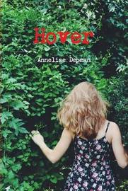 Hover by Annelise Depman