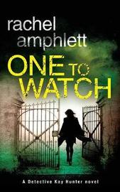 One to Watch by Rachel Amphlett image