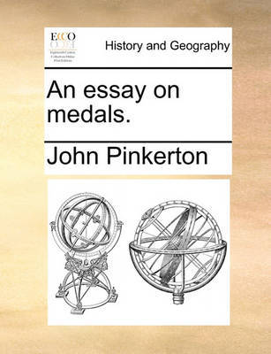 An Essay on Medals by John Pinkerton
