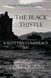 The Black Thistle by Geoff Quaife