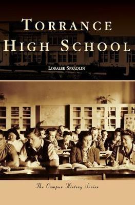 Torrance High School by Loralee Spradlin