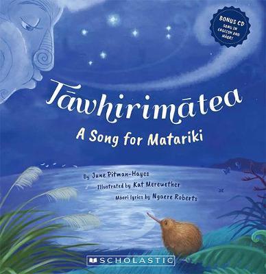 Tawhirimatea: a Song for Matariki by June Pitman-Hayes