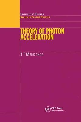 Theory of Photon Acceleration by J.T. Mendonca