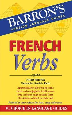 French Verbs by Christopher Kendris