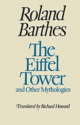 The Eiffel Tower and Other Mythologies by Roland Barthes image