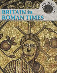 Britain in Roman Times by Tim Locke image