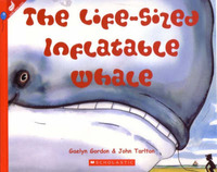The Life-Sized Inflatable Whale by Gaelyn Gordon