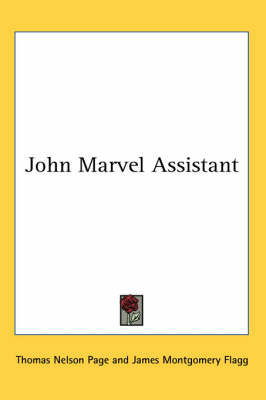 John Marvel Assistant by Thomas Nelson Page image