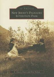New Jersey's Palisades Interstate Park by E Emory Davis