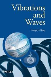 Vibrations and Waves by George , C. King