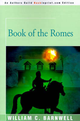 Book of the Romes by William C Barnwell