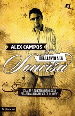 Del Llanto a la Sonrisa by Alex Campos