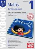 11+ Times Tables Workbook 1: 15 Day Learning Programme for 2x - 12x Tables by Stephen C. Curran