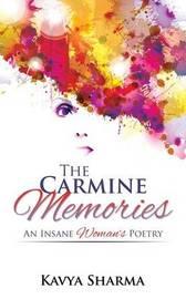 The Carmine Memories by Kavya Sharma