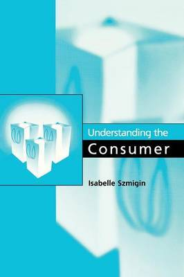 Understanding the Consumer by Isabelle Szmigin image