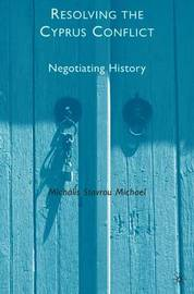 Resolving the Cyprus Conflict by M. Michael image
