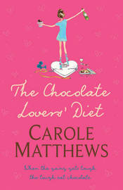 The Chocolate Lovers' Diet by Carole Matthews image
