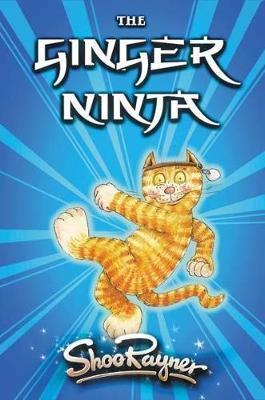 Ginger Ninja 1 The Ginger Ninja by Shoo Rayner image