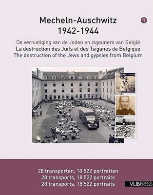 Mecheln - Auschwitz 1942-1944: The Destruction of the Jews and Gypsies from Belgium by Maxime Steinberg image