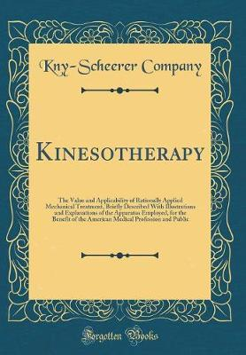 Kinesotherapy by Kny-Scheerer Company