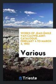 Works of Jean- mile Van Cauwelaert by Various ~ image