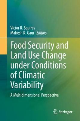Food Security and Land Use Change under Conditions of Climatic Variability