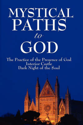 Mystical Paths to God by John Of the Cross St John of the Cross image