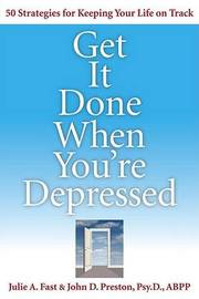 Get it Done When You're Depressed by Julie Fast image