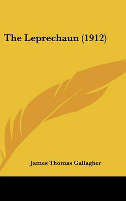 The Leprechaun (1912) by James Thomas Gallagher image