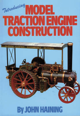 Introducing Model Traction Engine Construction by John Haining image