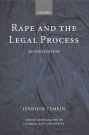 Rape and the Legal Process by Jennifer Temkin