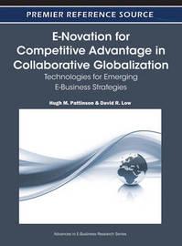 E-Novation for Competitive Advantage in Collaborative Globalization